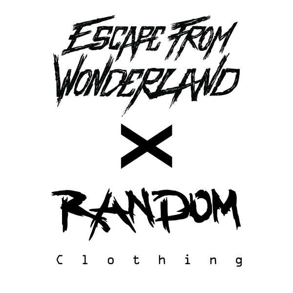 Escape From Wonderland X Random Clothing